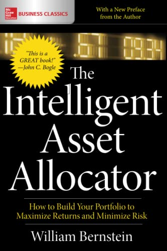 9781260026641: The Intelligent Asset Allocator: How to Build Your Portfolio to Maximize Returns and Minimize Risk