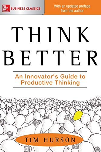 9781260108408: Think Better: An Innovator's Guide to Productive Thinking