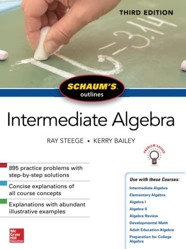9781260120745: Schaum's Outline of Intermediate Algebra, Third Edition (Schaum's Outlines)