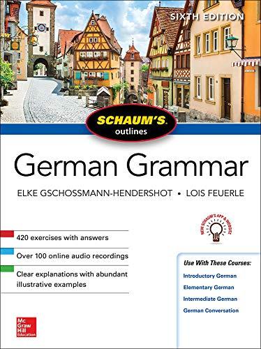 9781260120998: Schaum's Outline of German Grammar, Sixth Edition