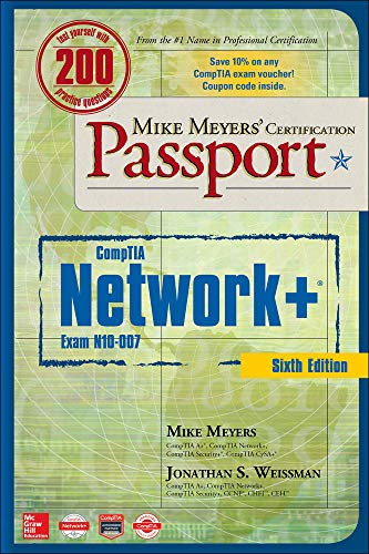 9781260121186: Mike Meyers' CompTIA Network+ Certification Passport, Sixth Edition (Exam N10-007) (Mike Meyers' Certification Passport)
