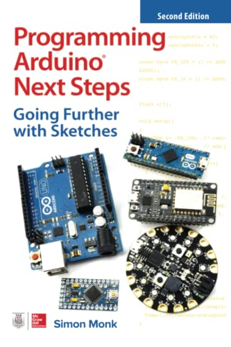 9781260143249: Programming Arduino Next Steps: Going Further with Sketches, Second Edition