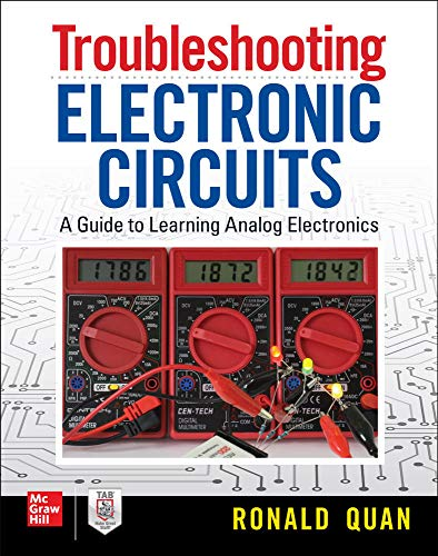 9781260143560: Troubleshooting Electronic Circuits: A Guide to Learning Analog Electronics