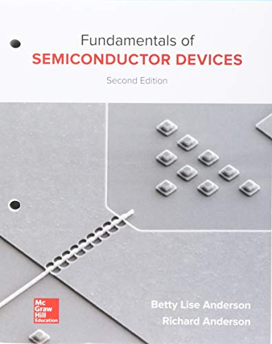 Loose Leaf for Fundamentals of Semiconductor Devices: Betty Lise Anderson