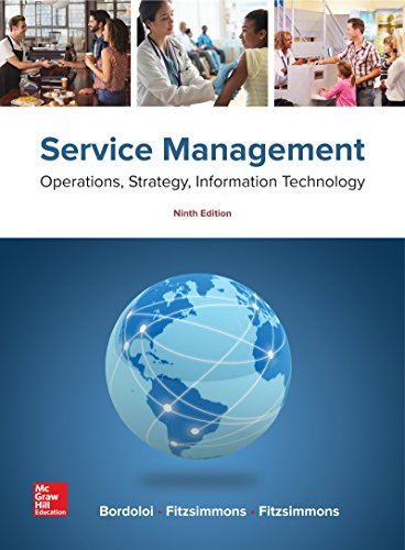 Loose Leaf for Service Management: Operations, Strategy,: Fitzsimmons Seay Professor