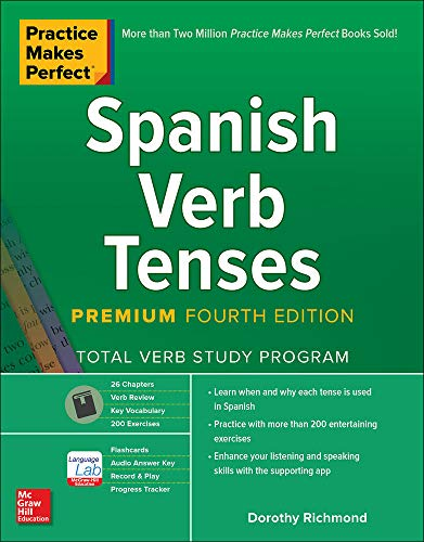 9781260452457: Practice Makes Perfect: Spanish Verb Tenses, Premium Fourth Edition
