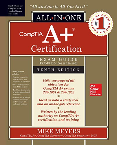 9781260454031: CompTIA A+ Certification All-in-One Exam Guide, Tenth Edition (Exams 220-1001 & 220-1002)