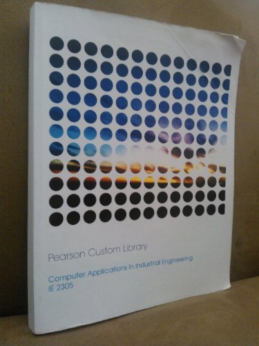 9781269050500: Computer Applications in Industrial Engineering (Pearson Custom Library)