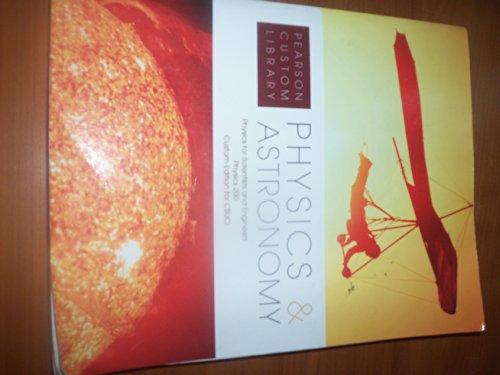 9781269051040: Physics & Astronomy Custom for Csuci Physics 200