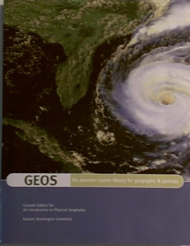 9781269053709: GEOS: the pearson custom library for geography & geology (Custom Edition for Eastern Washington University)