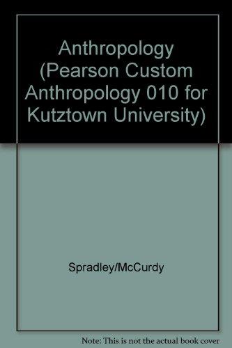 9781269060288: Anthropology (Pearson Custom Anthropology 010 for Kutztown University)
