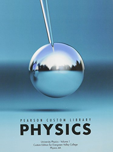 9781269061896: Pearson Custom Library Physics with Mastering Physics Access Code: University Physics, Volume 1: Custom Edition for Evergreen Valley College, Physics 4a