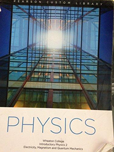 Physics - Wheaton College Introductory Physics 2: Randall Knight