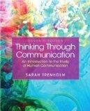9781269086998: Thinking Through Communication Seventh Edition