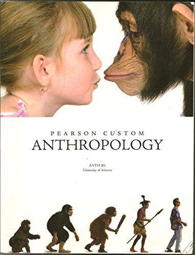 9781269111805: Anthropology : ANTH 261 University of Arizona Custom Edition