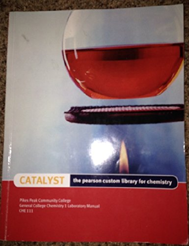 9781269114981: Catalyst - The Pearson Custom Library for Chemistry: CHE 111