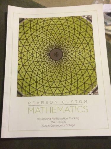 9781269116169: Pearson Custom Mathematics: Developing Mathematical Thinking (MATD 0385 for Austin Community College)