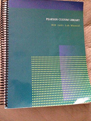 9781269124744: Pearson Custom Library BIO 2401 Lab Manual