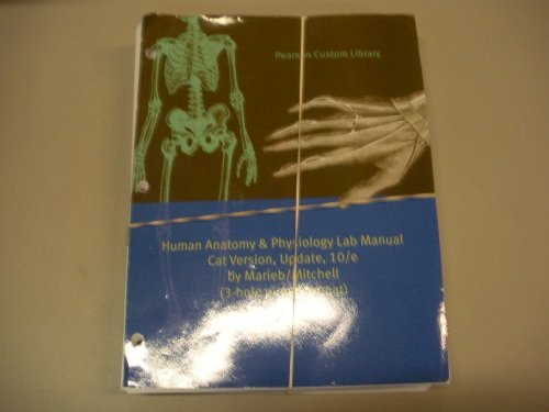 9781269127462: Human Anatomy and Physiology Lab Manual Cat Version, Update, 10/E By Marieb / Mitchell Pearson Custom Library 3-Hole Puch Edition