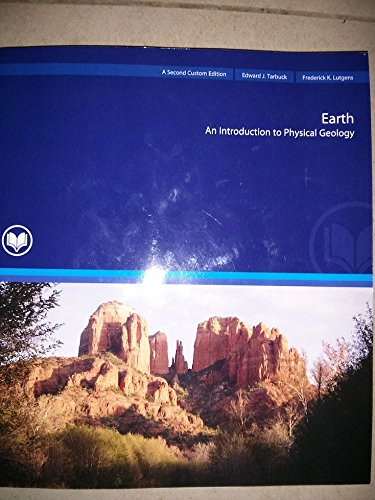 9781269137782: Earth: An Introduction to Physical Geology (Second Custom Edition for Rio Salado College)