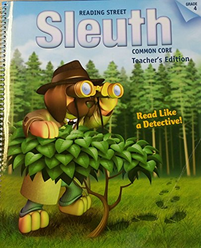 9781269140607: Reading Street Sleuth Common Core Te Grade 4; Read Like a Detective!