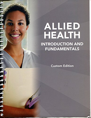 9781269146999: Allied Health Introduction and Fundamentals Custom Edition