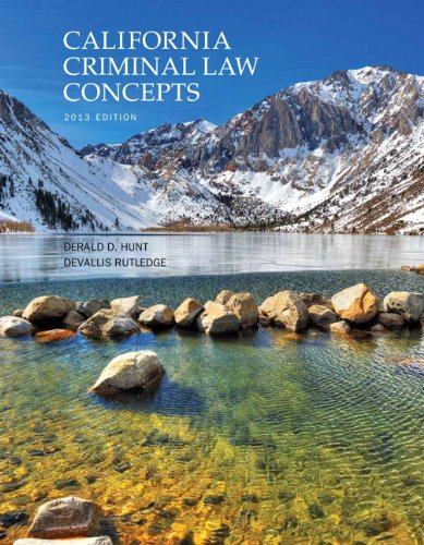 9781269149204: California Criminal Law Concepts (13th Edition)