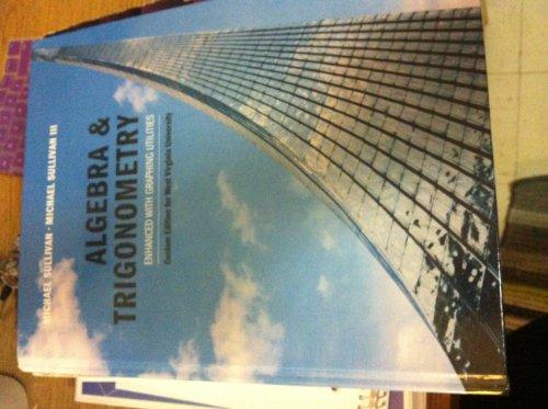 9781269198844: Algebra and Trigonometry Enhanced with Graphing Utilities