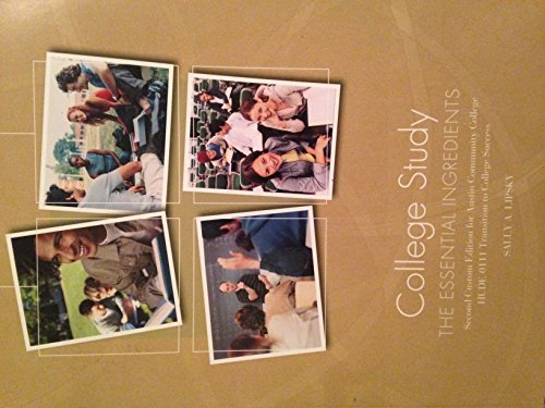 9781269199339: College Study : The Essential Ingredients Second Edition for ACC