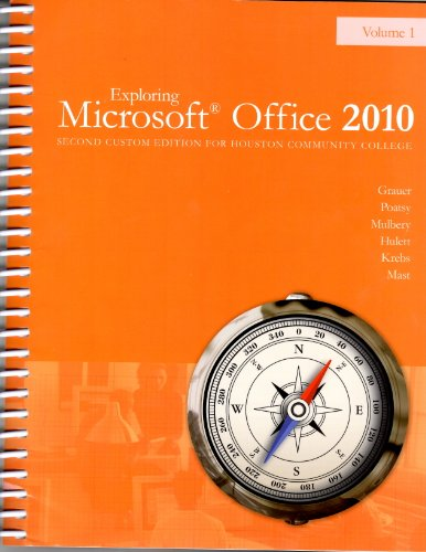 9781269207539: Exploring Microsoft Office 2010 Second Custom Edition for Houston Community College