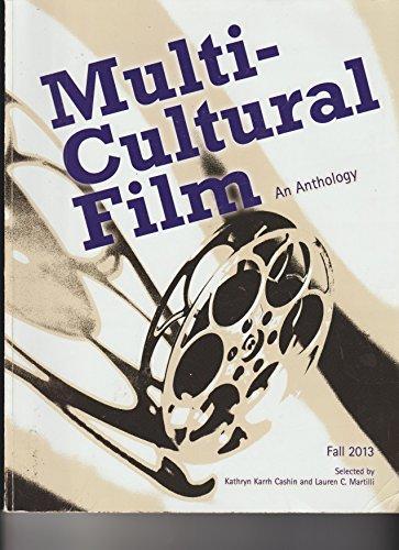 Multi-cultural Film an Anthology Fall 2013: Kathryn Karrh Cashin,