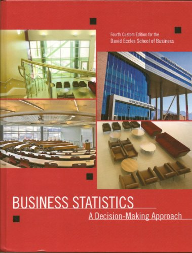 9781269223041: Business Statisitics: A Decision-Making Approach Custom edition for David Eccles School of Business