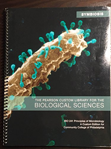 9781269236409: Principles of Microbiology: A Custom Edition for Community College of Philadelphia