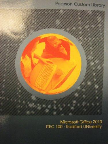 Microsoft Office 2010 (Radford University | ITEC: Kinser, Amy S.;