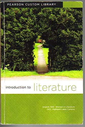 9781269239493: Introduction to Literature (English 1610: Women in Literature OCC, Highland Lakes Campus)