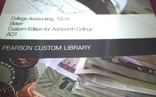 College Accounting, 12/e Slater Custom Edition for: Library, Pearson Custom