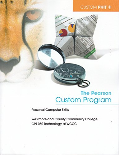 9781269244817: The Pearson Program for Personal Computer Skills- Westmoreland County Community College