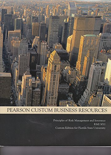 9781269244893: Principles of Risk Management and Insurance Custom Edition for Florida State University