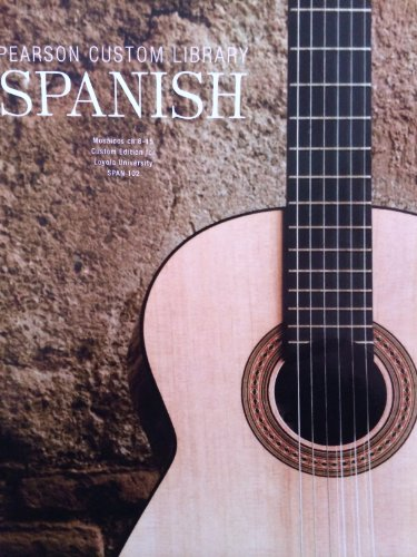 PEARSON CUSTOM LIBRARY-SPANISH >CUSTOM<: Pearson