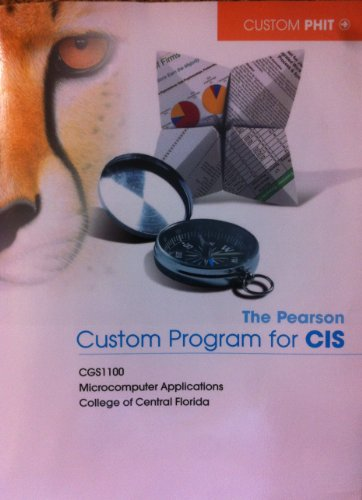 9781269251402: Custom Program for CIS (CGS 1100 Microcomputer Applications College of Central Florida)