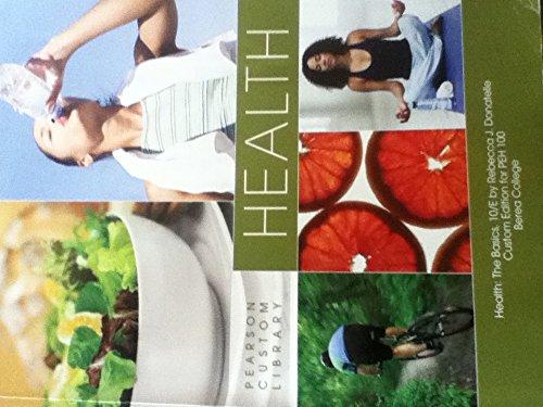 9781269253796: Health :The Basic 10/e Berea College Customized