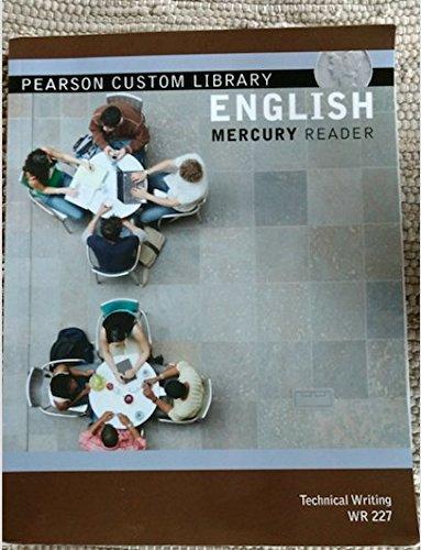 9781269258685: Pearson Custom Library English Mercury Reader Technical Writing WR227