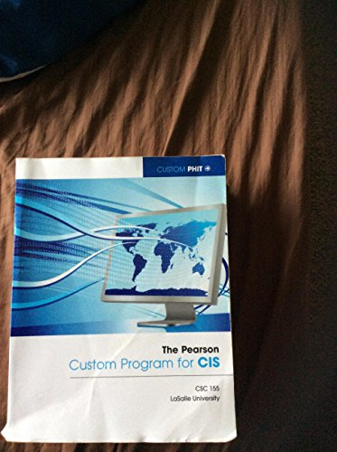 9781269270328: The Pearson Custom Program for CIS CSC 155 La Salle University