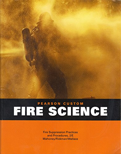 9781269292474: Pearson Custom Fire Science Fire Suppression Practices Mahoney Rickman Wallace