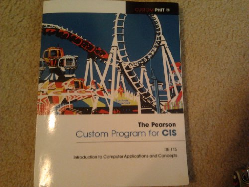 9781269297462: Introduction to Computer Applications and Concepts. The Pearson Custom Program for CIS