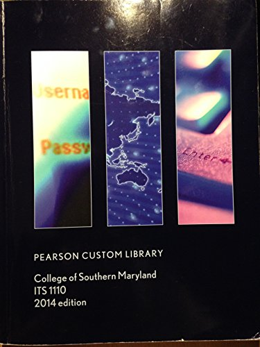 9781269300100: Pearson Custom Library - College of Southern Maryland - ITS 1110 - 2014 Edition