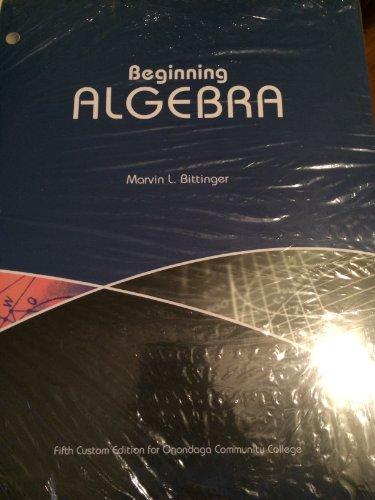 9781269308427: Beginning Algebra 5th Custom Edition (Does NOT include my math lab)