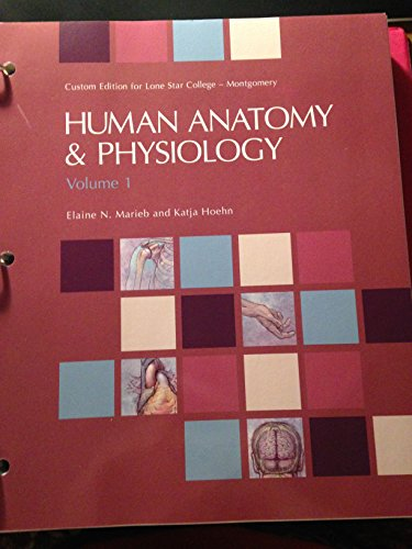 9781269324472: Human Anatomy & Physiology Volume 1, Lone Star College- Montgomery