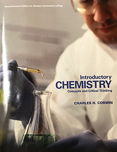 Introductory Chemistry: Concepts and Critical Thinking 2nd: Corwin, Charles H.