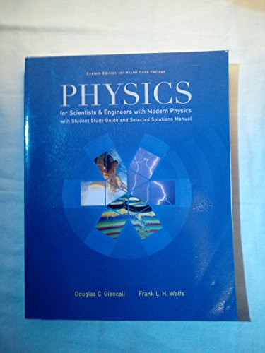 9781269325578: Physics for Scientists & Engineers with Modern Physics (Miami Dade College)